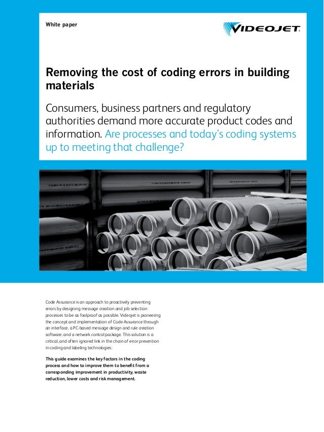 White paper Removing the cost of coding errors in building materials Consumers, business partners and regulatory authoriti...