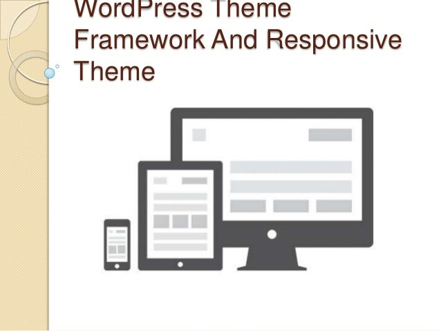 WordPress ThemeFramework And ResponsiveTheme