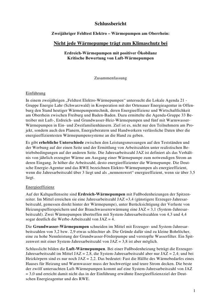 Schlussbericht               Zweijähriger Feldtest Elektro – Wärmepumpen am Oberrhein:                  Nicht jede Wärmepu...