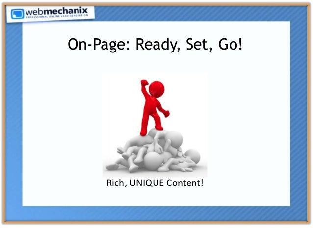 On-Page: Ready, Set, Go! Rich, UNIQUE Content!