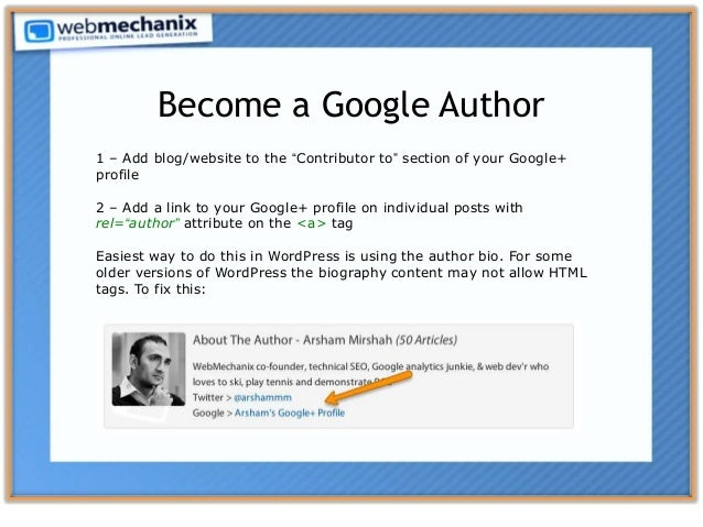 """1 – Add blog/website to the """"Contributor to"""" section of your Google+ profile 2 – Add a link to your Google+ profile on ind..."""