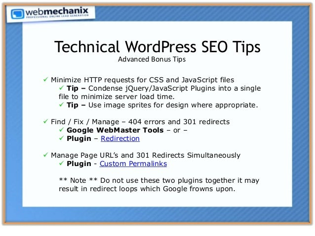  Minimize HTTP requests for CSS and JavaScript files  Tip – Condense jQuery/JavaScript Plugins into a single file to min...