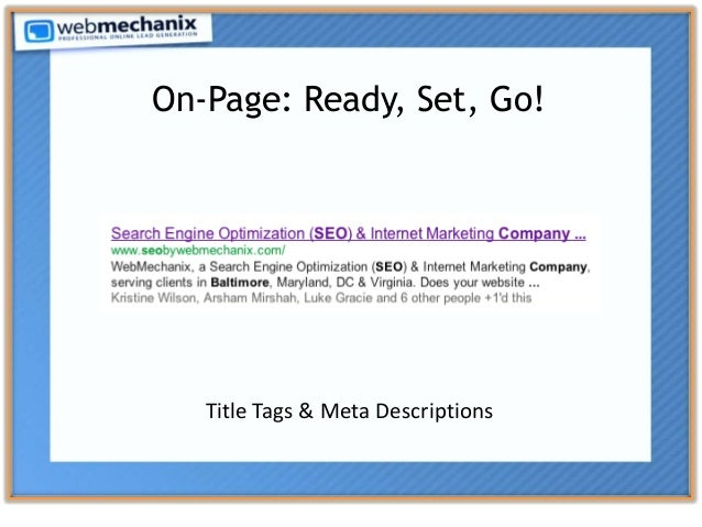 On-Page: Ready, Set, Go! Title Tags & Meta Descriptions