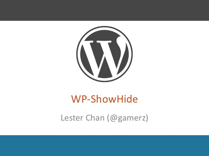 WP-ShowHideLester Chan (@gamerz)