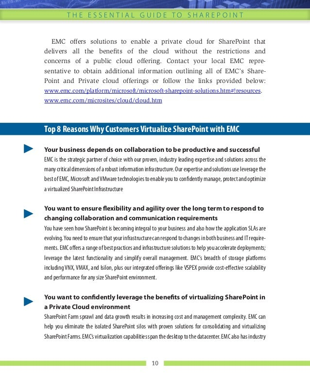 10 T h e E s s e n t i a l G u i d e t o s h a r e p o i n t EMC offers solutions to enable a private cloud for SharePoint...