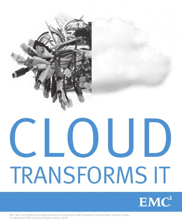 EMC2 , EMC, and the EMC logo are registered trademarks or trademarks of EMC Corporation in the United States and other cou...