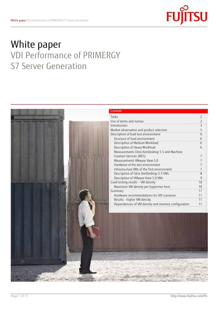 White paper VDI Performance of PRIMERGY S7 Server GenerationWhite paperVDI Performance of PRIMERGYS7 Server Generation    ...