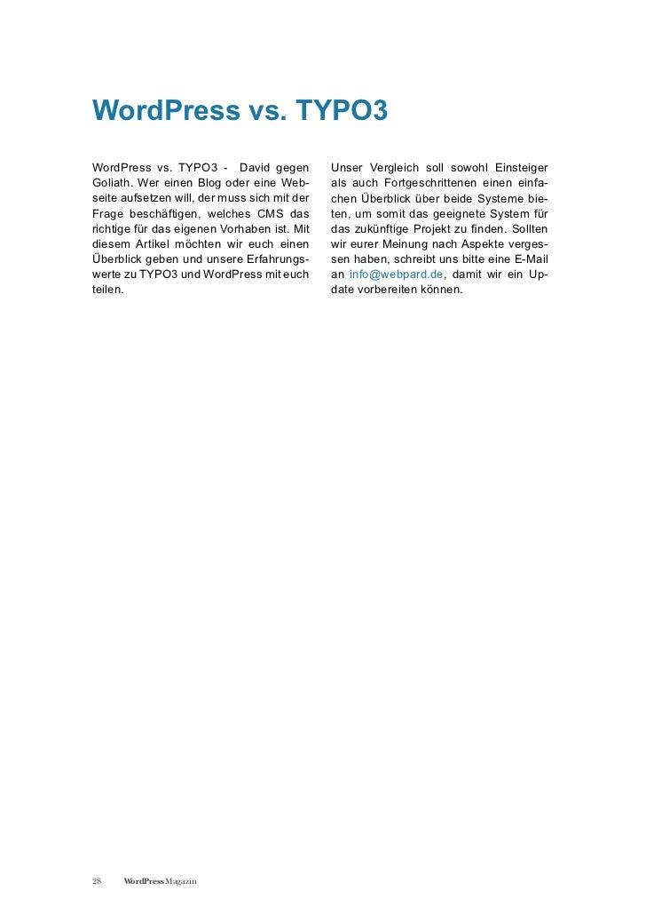 WordPress vs. TYPO3WordPress vs. TYPO3 - David gegen             Unser Vergleich soll sowohl EinsteigerGoliath. Wer einen ...
