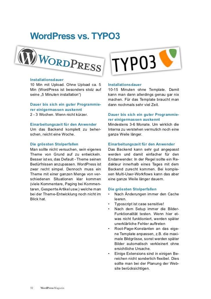 WordPress vs. TYPO3Installationsdauer10 Min mit Upload. Ohne Upload ca. 5        InstallationsdauerMin (WordPress ist beso...