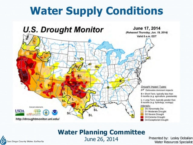 Water Supply Conditions Water Planning Committee June 26, 2014 Presented by: Lesley Dobalian Water Resources Specialist