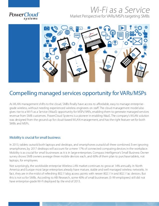 As WLAN management shifts to the cloud, SMBs finally have access to affordable, easy to manage enterprise- grade wireless,...