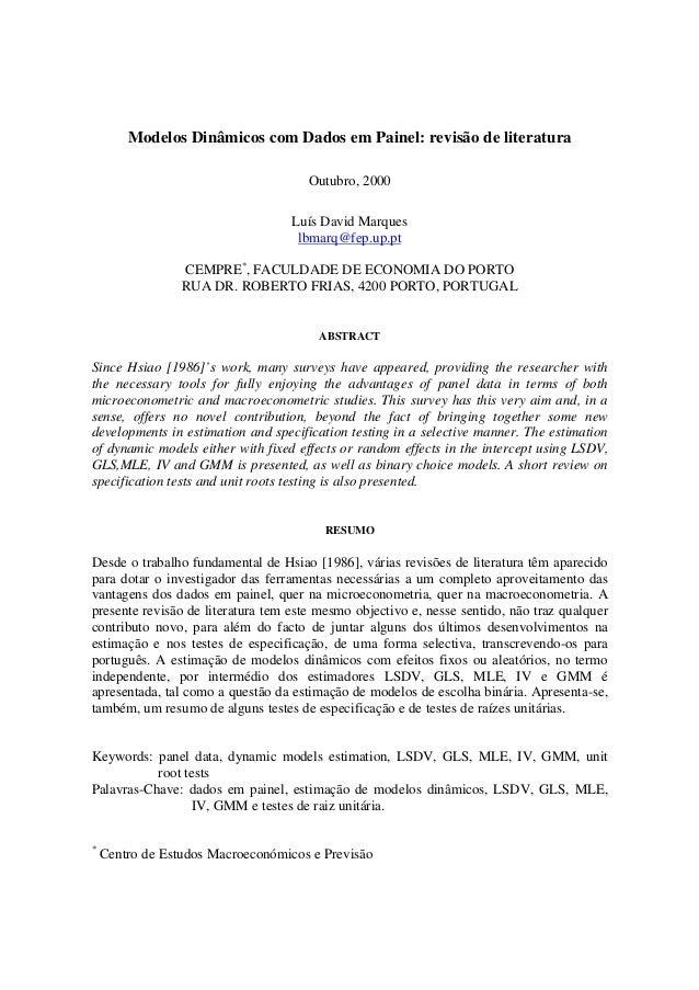 Modelos Dinâmicos com Dados em Painel: revisão de literatura Outubro, 2000 Luís David Marques lbmarq@fep.up.pt CEMPRE* , F...