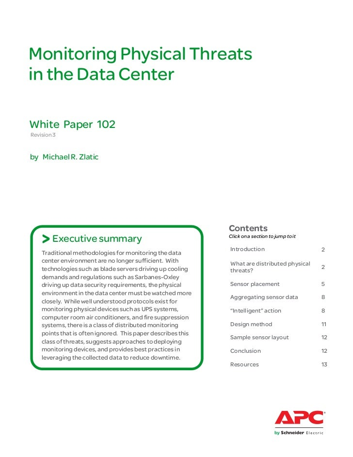 Monitoring Physical Threatsin the Data CenterWhite Paper 102Revision 3by Michael R. Zlatic                                ...
