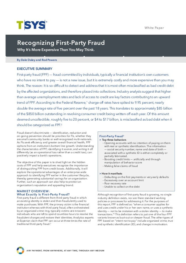 Case Study EXECUTIVE SUMMARY First-party fraud (FPF) — fraud committed by individuals, typically a financial institution's ...