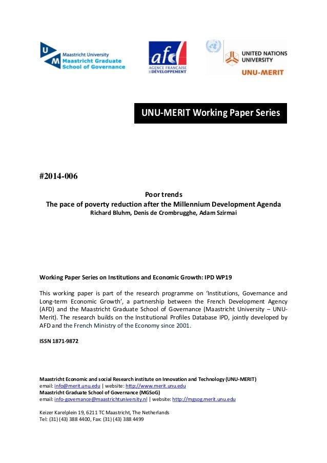 UNU‐MERIT Working Paper Series           #2014-006 Poor trends   The pace of poverty reduction after the Millenni...