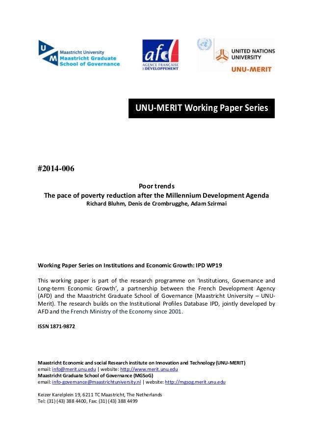 UNU‐MERITWorkingPaperSeries      #2014-006 Poortrends ThepaceofpovertyreductionaftertheMillenni...