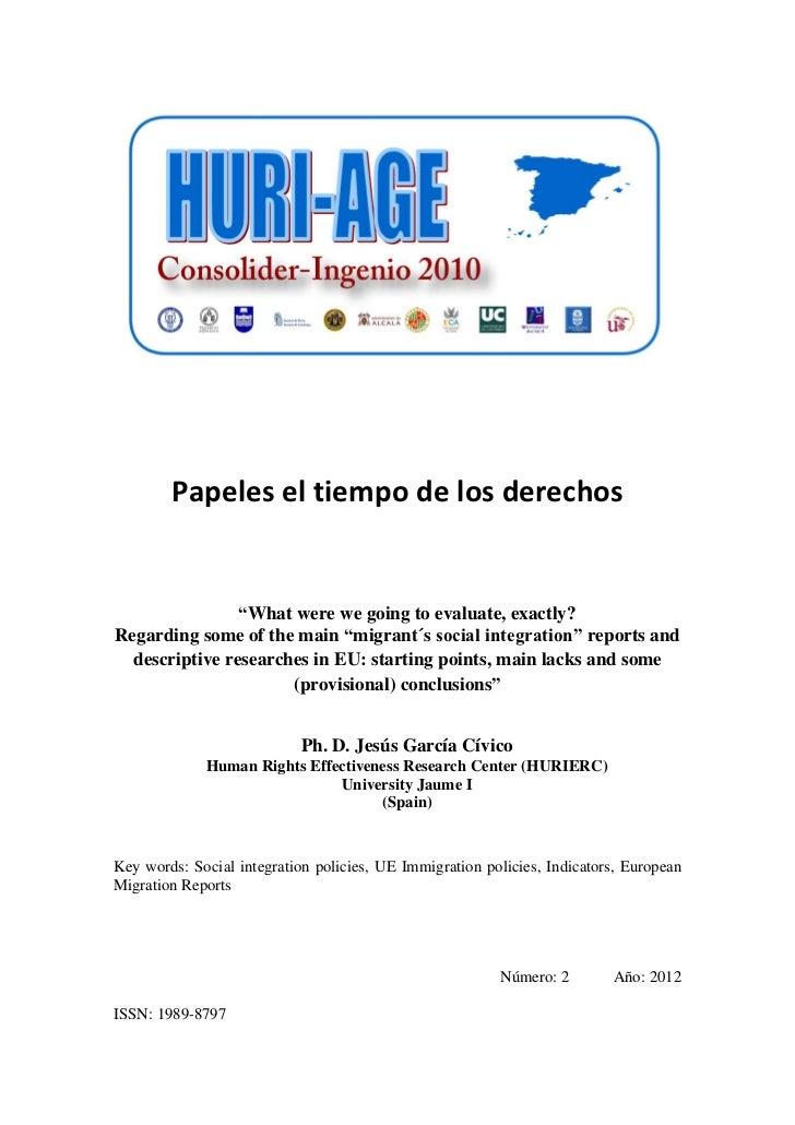 """Papeles el tiempo de los derechos                """"What were we going to evaluate, exactly?Regarding some of the main """"migr..."""