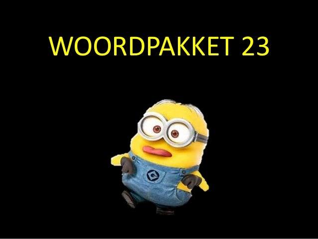 WOORDPAKKET 23