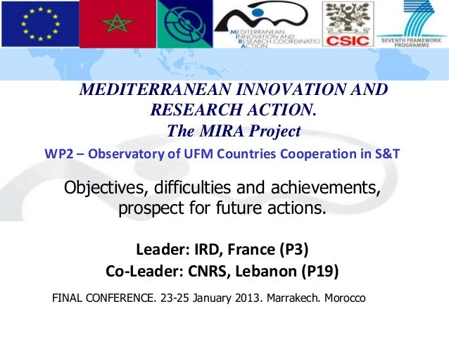 MEDITERRANEAN INNOVATION AND           RESEARCH ACTION.             The MIRA ProjectWP2 – Observatory of UFM Countries Coo...