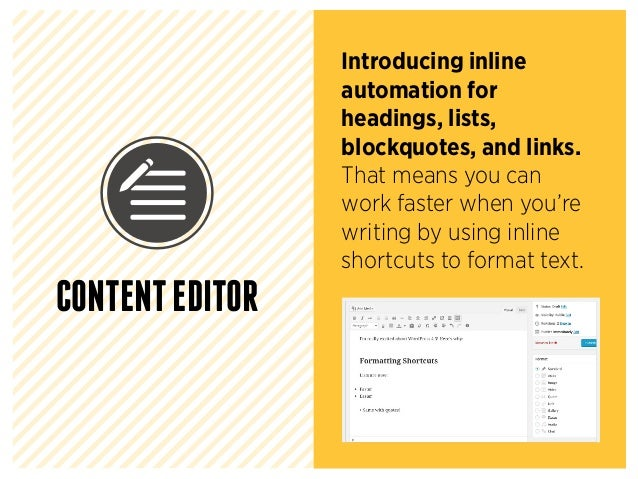Introducing inline automation for headings, lists, blockquotes, and links. That means you can work faster when you're writ...