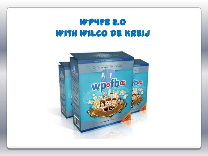 WP4FB 2.0With Wilco de Kreij