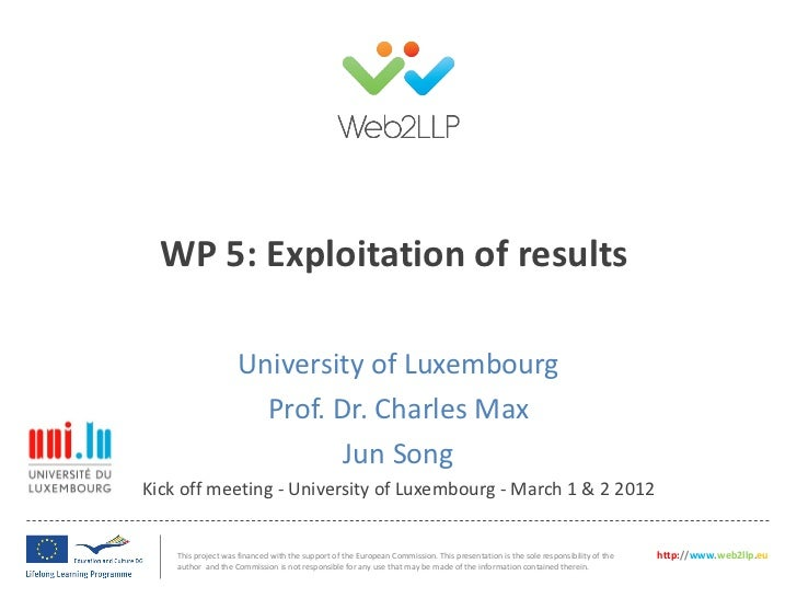 WP 5: Exploitation of results                    University of Luxembourg                      Prof. Dr. Charles Max      ...