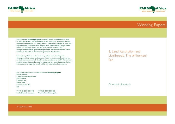 Working Papers     6. Land Restitution and Livelihoods: The #Khomani San     Dr Alastair Bradstock