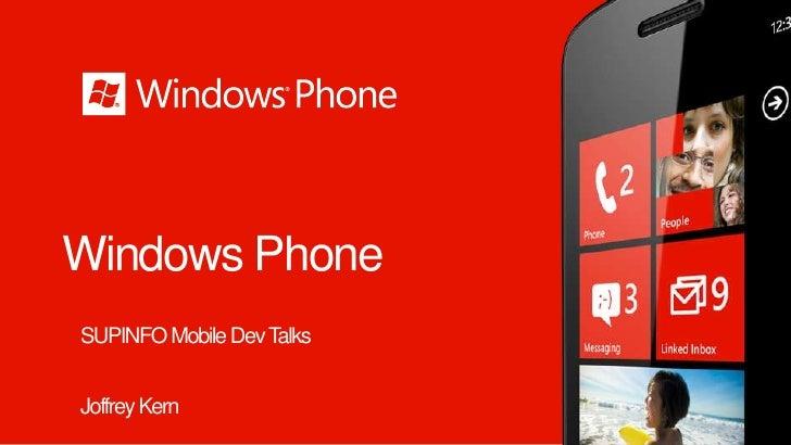 Windows PhoneSUPINFO Mobile Dev TalksJoffrey Kern