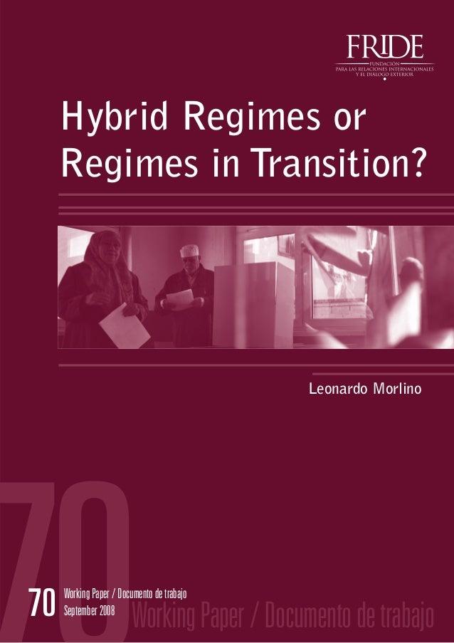 Hybrid Regimes or     Regimes in Transition?                                            Leonardo Morlino70   Working Paper...