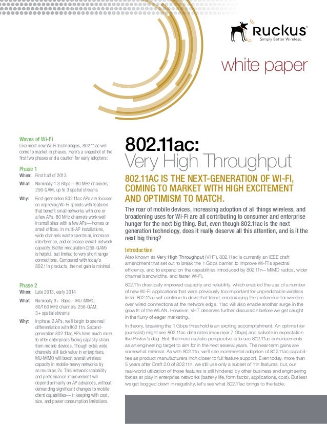 white paperWaves of Wi-FiLike most new Wi-Fi technologies, 802.11ac willcome to market in phases. Here's a snapshot of the...