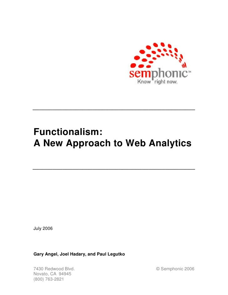 _________________________________________________    Functionalism: A New Approach to Web Analytics  _____________________...