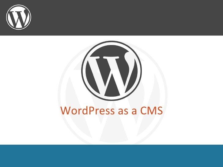 WordPress as a CMS