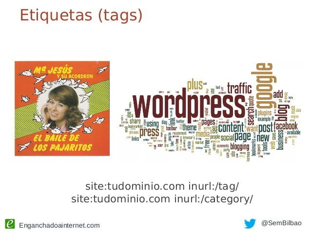 Enganchadoainternet.com @SemBilbao Personalizando categorías