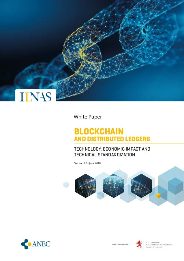 WHITE PAPER · BLOCKCHAIN AND DISTRIBUTED LEDGERS - CONCEPTS AND TECHNOLOGY ANALYSIS · Version 1.0 1 BLOCKCHAIN AND DISTRIB...