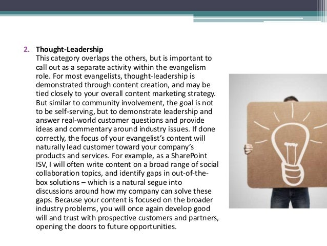 2. Thought-Leadership This category overlaps the others, but is important to call out as a separate activity within the ev...