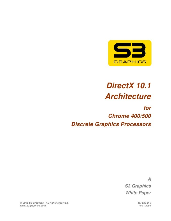 DirectX 10.1                                                      Architecture                                            ...