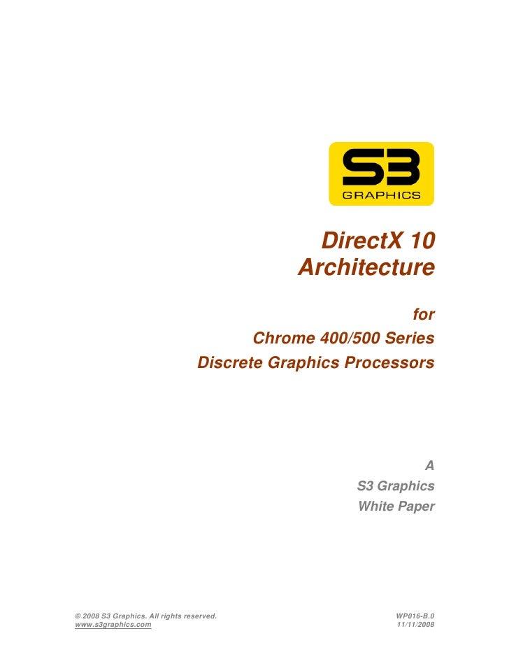 DirectX 10                                             Architecture                                                       ...