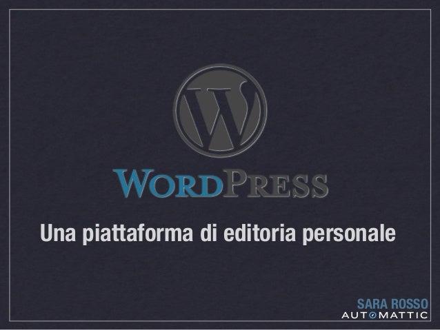 Una piattaforma di editoria personale SARA ROSSO