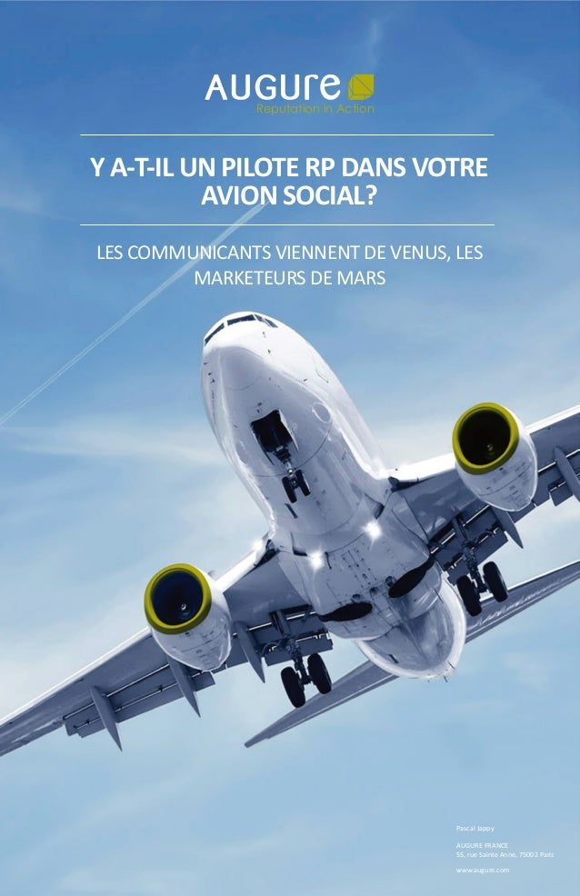 Y A-T-IL UN PILOTE RP DANS VOTRE AVION SOCIAL? LES COMMUNICANTS VIENNENT DE VENUS, LES MARKETEURS DE MARS Reputation in Ac...