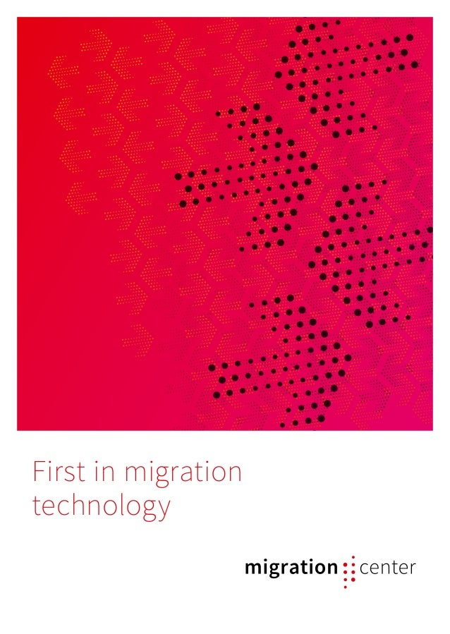First in migration technology