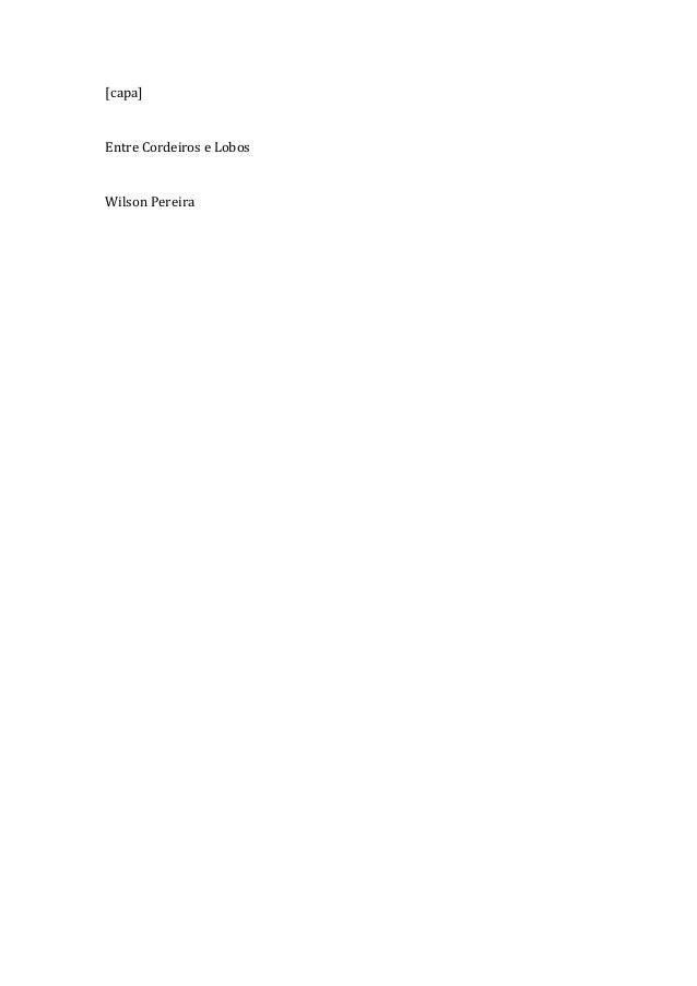 [capa] Entre Cordeiros e Lobos Wilson Pereira
