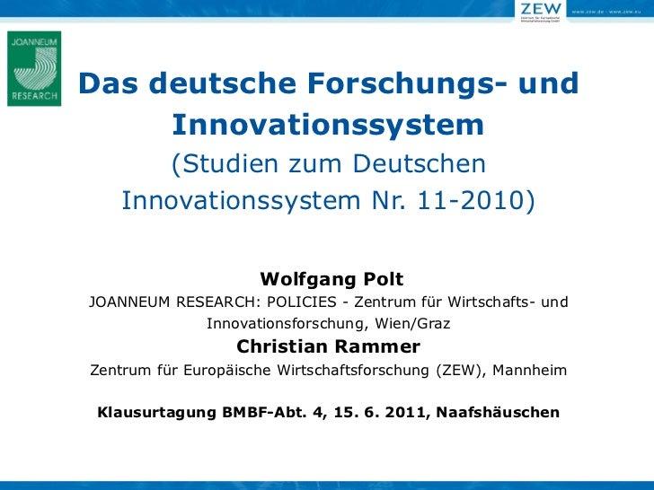 Das deutsche Forschungs- und     Innovationssystem      (Studien zum Deutschen   Innovationssystem Nr. 11-2010)           ...