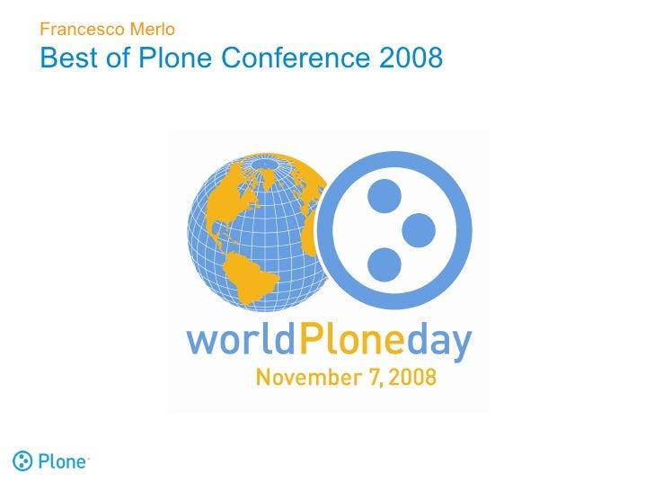 Francesco Merlo Best of Plone Conference 2008