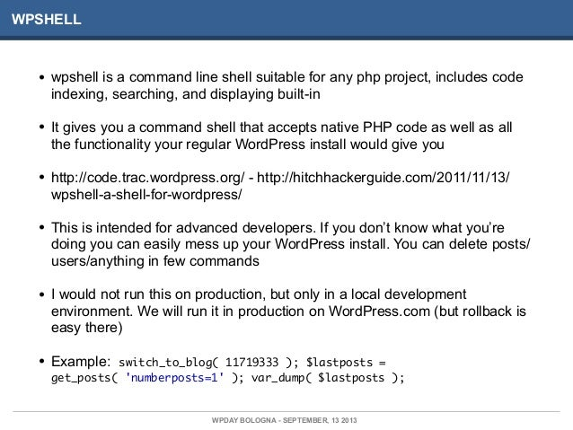 WPSHELL • wpshell is a command line shell suitable for any php project, includes code indexing, searching, and displaying ...