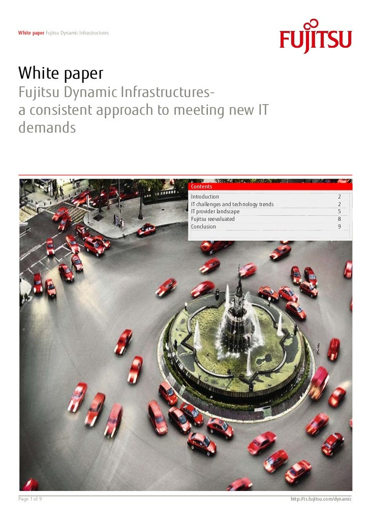 White paper Fujitsu Dynamic InfrastructuresWhite paperFujitsu Dynamic Infrastructures-a consistent approach to meeting new...