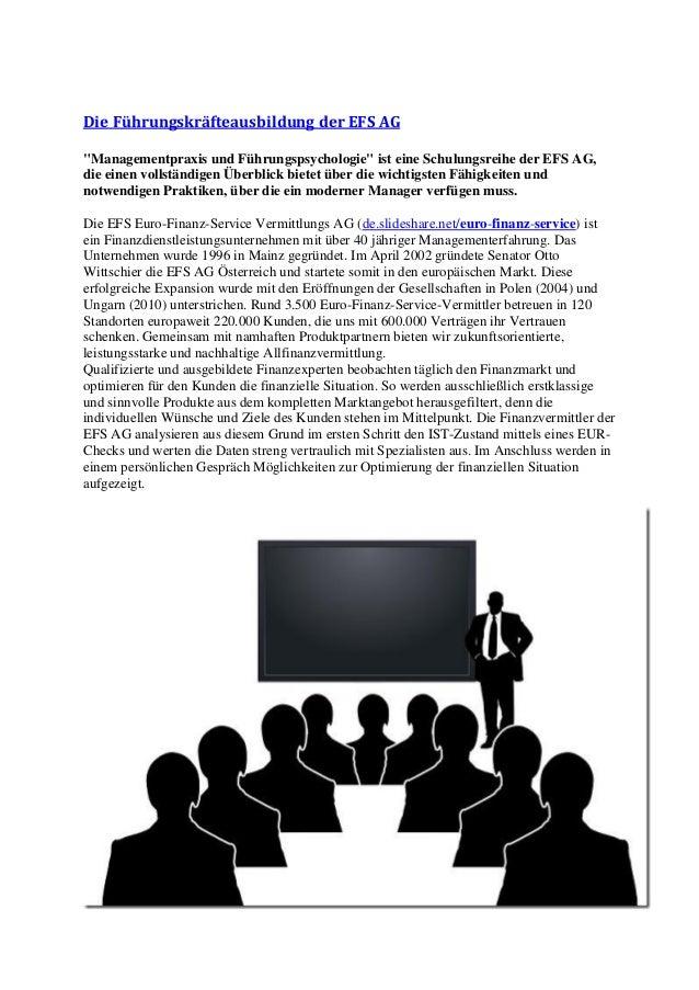 """Die Führungskräfteausbildung der EFS AG  """"Managementpraxis und Führungspsychologie"""" ist eine Schulungsreihe der EFS AG, di..."""