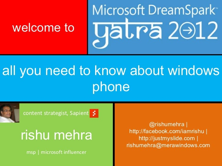 welcome toall you need to know about windows               phone   content strategist, Sapient                            ...