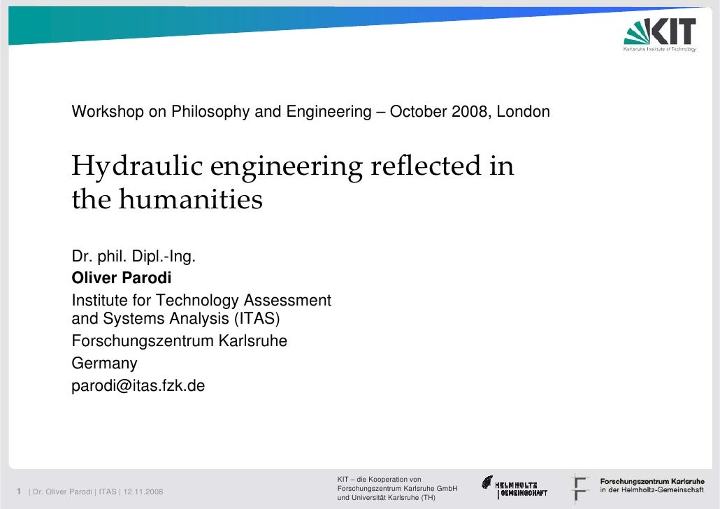 Workshop on Philosophy and Engineering – October 2008, London                  Hydraulicengineeringreflectedin        ...