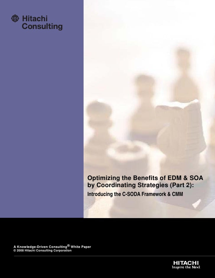 Optimizing the Benefits of EDM & SOA                                         by Coordinating Strategies (Part 2):         ...