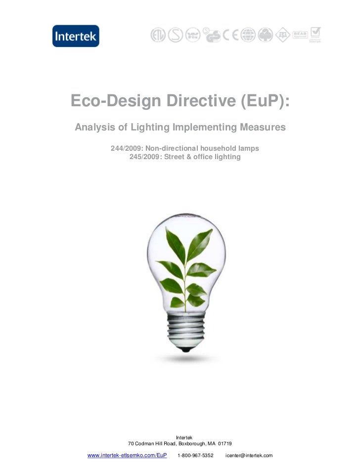 Eco-Design Directive (EuP):Analysis of Lighting Implementing Measures          244/2009: Non-directional household lamps  ...
